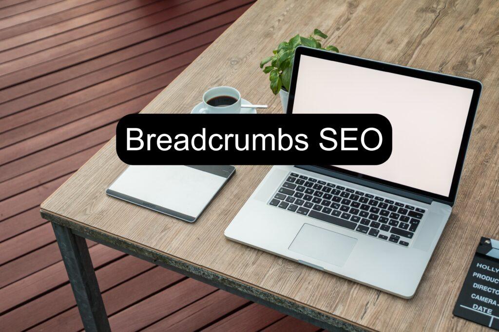 Breadcrumbs SEO
